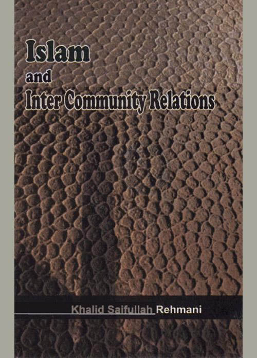 Islam and Inter Community Relations